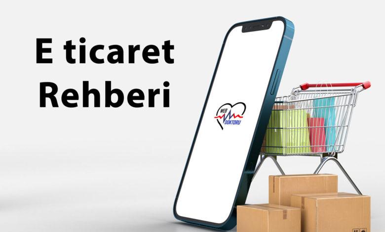E-Ticaret Sitesi Rehberi 2021 1